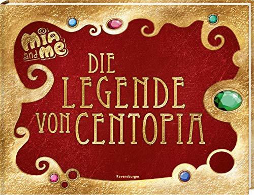 Mia and me: Die Legende von Centopia