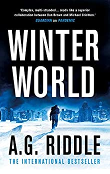 Winter World (The Long Winter Trilogy Book 1) by [A.G. Riddle]