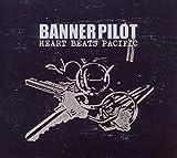Heart Beats Pacific von Banner Pilot
