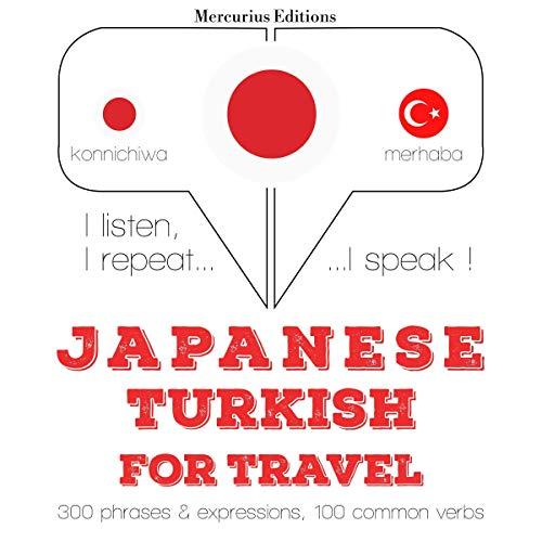 『Japanese - Turkish. For travel』のカバーアート