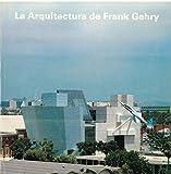 Arquitectura de frank gehry, la