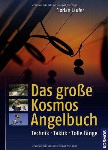 Das große Kosmos-Angelbuch von Florian Läufer (4. Januar 2013) Gebundene Ausgabe