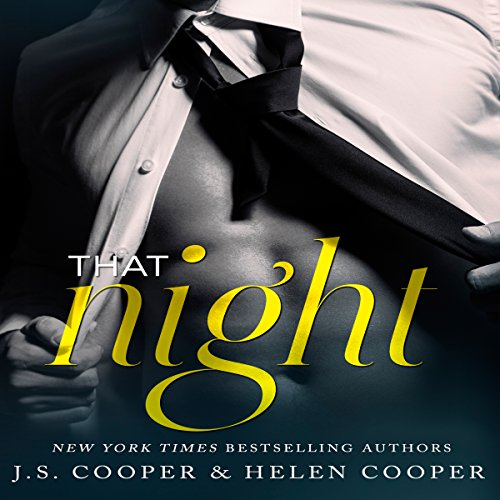 That Night     One Night Stand, Book 1              By:                                                                                                                                 J. S. Cooper,                                                                                        Helen Cooper                               Narrated by:                                                                                                                                 M. Capehart                      Length: 1 hr and 6 mins     124 ratings     Overall 3.9