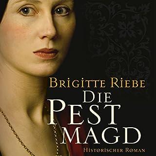 Die Pestmagd 1                   Autor:                                                                                                                                 Brigitte Riebe                               Sprecher:                                                                                                                                 Günter Merlau                      Spieldauer: 12 Std. und 52 Min.     334 Bewertungen     Gesamt 4,2