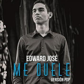 Me Duele (Versión Pop)