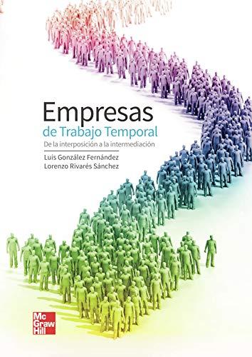 Empresas de trabajo temporal: de la interposición a la intermediación