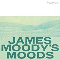 James Moody's Moods by James Moody (2007-08-07)