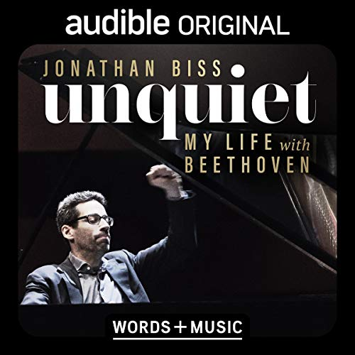 Unquiet Audiobook By Jonathan Biss cover art