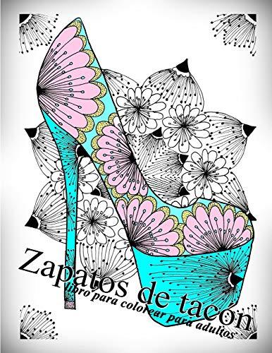 Zapatos de tacón: libro para colorear para adultos: Volume 1