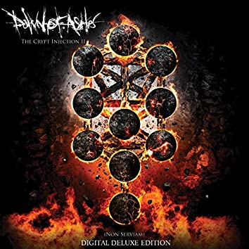 The Crypt Injection II (Non Serviam) (Deluxe Edition)