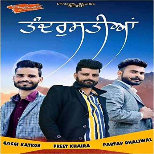 Preet Khaira & Gaggi Katron feat. Partap Dhaliwal