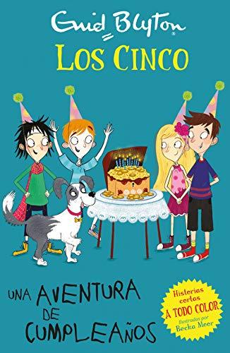 Una aventura de cumpleaños (Los cinco. Historias cortas)
