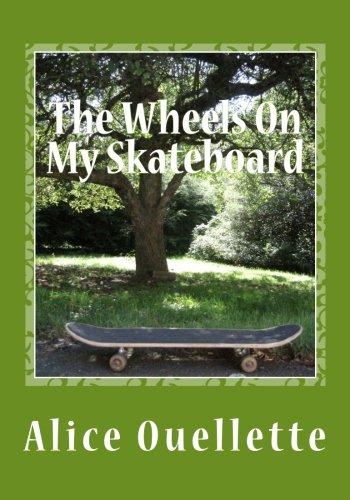 The Wheels On My Skateboard