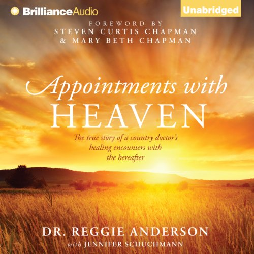 Appointments with Heaven     The True Story of a Country Doctor's Healing Encounters with the Hereafter               By:                                                                                                                                 Dr. Reggie Anderson                               Narrated by:                                                                                                                                 Eric G. Dove                      Length: 9 hrs and 14 mins     5 ratings     Overall 4.8