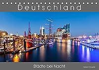 Deutschland Staedte bei Nacht (Tischkalender 2022 DIN A5 quer): Stadtansichten deutscher Staedte bei Nacht. (Monatskalender, 14 Seiten )