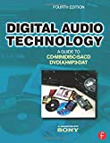Digital Audio Technology, Fourth Edition: A Guide to CD, MiniDisc, SACD, DVD(A), MP3 and D...