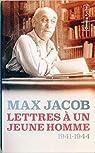 Lettres à un jeune homme - 1941-1944 par Jacob