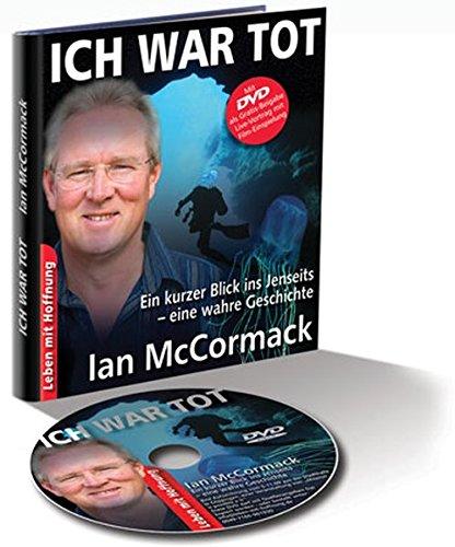 ICH WAR TOT: Ein kurzer Blick ins Jenseits (inkl. DVD)