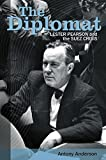 The Diplomat: Lester Pearson and the Suez Crisis