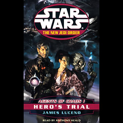 Star Wars: The New Jedi Order: Agents of Chaos I: Hero's Trial audiobook cover art