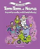 Le meilleur de Tom-Tom et Nana, Tome 5 - Saperlipopette, voilà tante Roberte !