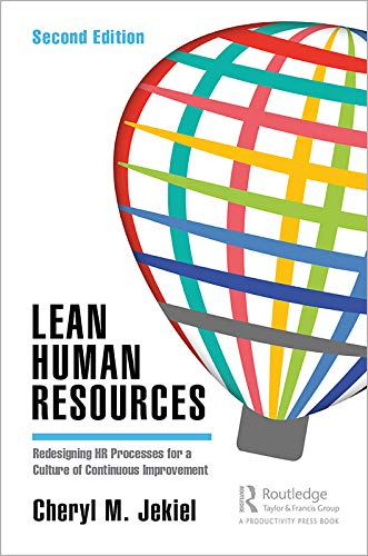Lean Human Resources: Redesigning HR Processes for a Culture of Continuous Improvement, Second Edition (English Edition)