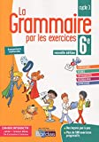 La Grammaire par les exercices 6e - Bimédia - Bordas - 20/08/2018