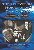 Thompson, J:  The Television Horrors of Dan Curtis