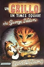 Un Grillo En Time Square: En Español (The Cricket in Times Square, Spanish Edition)