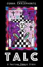 Talc: A Haitian Zombie Story