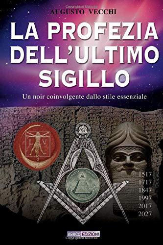 La profezia dell'ultimo sigillo