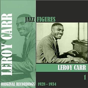 Jazz Figures / Leroy Carr (1928 - 1934), Volume 1