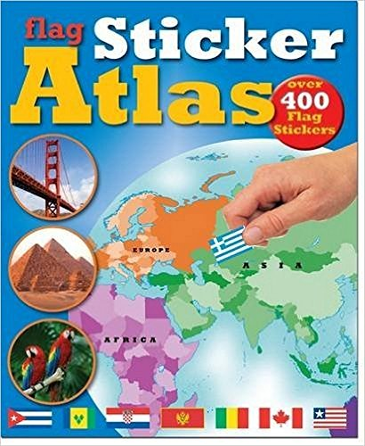 Flag Sticker Atlas: Over 400 Flag Stickers for 7+