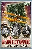 The Deadly Grimoire: An Arkham Horror Novel