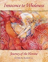 Innocence to Wholeness: Journey of the Heroine