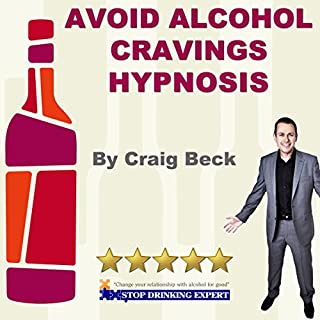 Avoid Alcohol Cravings Hypnosis                   By:                                                                                                                                 Craig Beck                               Narrated by:                                                                                                                                 Craig Beck                      Length: 26 mins     3 ratings     Overall 4.7
