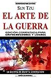 EL ARTE DE LA GUERRA: Edición comentada, para emprendedores y líderes.