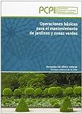Operaciones básicas para el mantenimiento de jardines y zonas verdes
