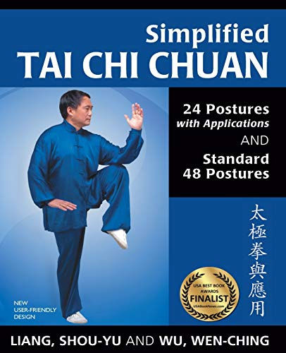 Simplified Tai Chi Chuan: 24 Posures with Applications & Standard 48 Postures