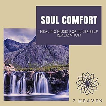 Soul Comfort - Healing Music For Inner Self Realization