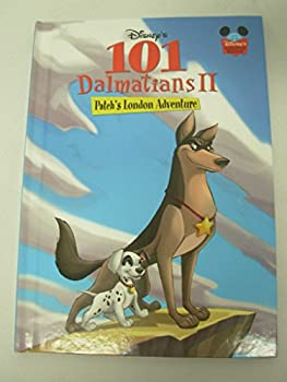 101 Dalmatians II: Patch's London Adventure - Book  of the Disney's Wonderful World of Reading