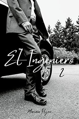 El Ingeniero (Por favor, perdon y gracias nº 2) de Mariano Flynn