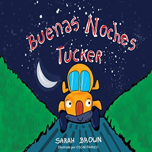 Buenas noches Tucker