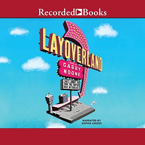 Layoverland audiobook cover art