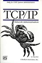 TCP/IP Network Administration by Craig Hunt (1992-08-11)
