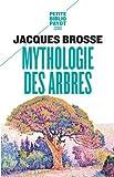 Mythologie des arbres de Brosse, Jacques (1993) Poche