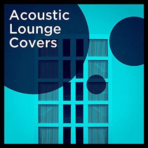 Acoustic Hits, It's A Cover Up & Acoustic Covers