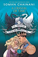 The School for Good and Evil #5: A Crystal of Time (School for Good and Evil, 5)