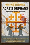 Acre's Orphans- Historical Fiction From the Crusades (Lucca Le Pou Stories)