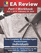 PassKey Learning Systems EA Review Part 1 Workbook: Three Complete IRS Enrolled Agent Practice Exams for Individuals: (July 1, 2019-February 29, 2020 Testing Cycle)